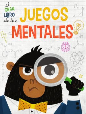 GRAN LIBRO DE LOS JUEGOS MENTALES, EL