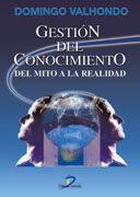 GESTIÓN DEL CONOCIMIENTO DEL MITO A LA REALIDAD