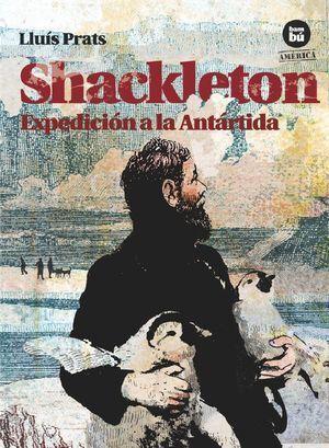 SHACKLETON. EXPEDICIÓN A LA ANTÁRTIDA
