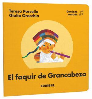 FAQUIR DE GRANCABEZA, EL