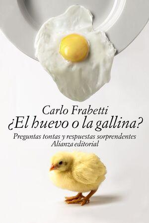 ¿EL HUEVO O LA GALLINA?