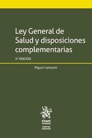 LEY GENERAL DE SALUD Y DISPOSICIONES COMPLEMENTARIAS 3ª EDICIÓN 2018