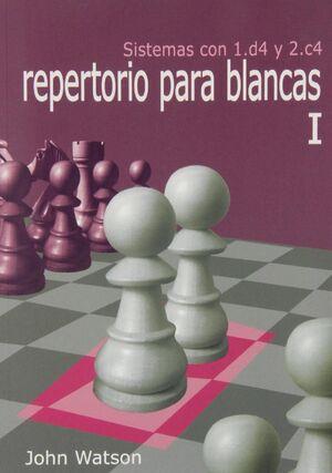 REPERTORIO PARA BLANCAS I