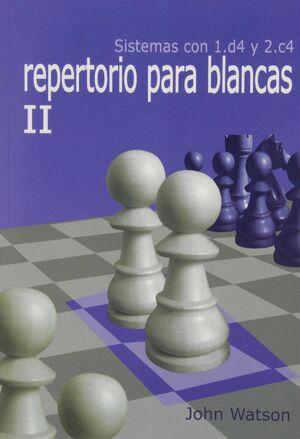 REPERTORIO PARA BLANCAS II