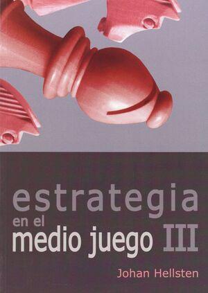 ESTRATEGIA EN EL MEDIO JUEGO III