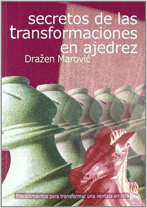 SECRETOS DE LAS TRANSFORMACIONES EN AJEDREZ, LOS