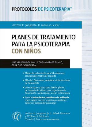 PLANES DE TRATAMIENTO PARA LA PSICOTERAPIA CON NIÑOS (PROTOCOLOS DE PSICOTERAPIA
