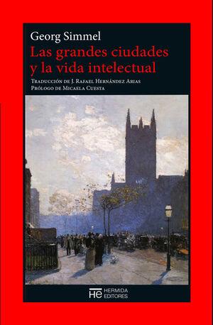 GRANDES CIUDADES Y LA VIDA INTELECTUAL, LAS