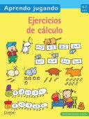 PRIMEROS EJERCICIOS DE CÁLCULO 6-7 AÑOS