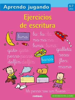 EJERCICIOS DE ESCRITURA 6-7 AÑOS