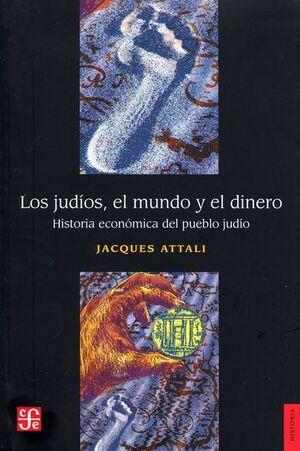 JUDÍOS, EL MUNDO Y EL DINERO, LOS