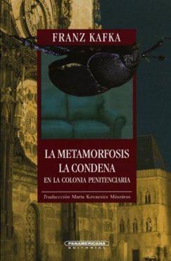 METAMORFOSIS, LA - CONDENA, LA EN LA COLONIA PENITENCIARIA
