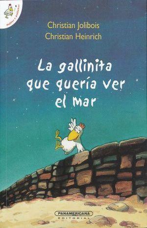 GALLINITA QUE QUERÍA VER EL MAR, LA