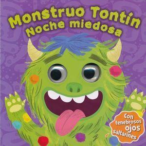 MONSTRUO TONTÍN - NOCHE MIEDOSA