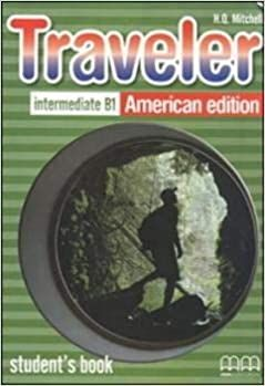AMERICAN TRAVELER INTERMEDIATE B1 STUDENT BOOK