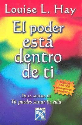 PODER ESTÁ DENTRO DE TI, EL