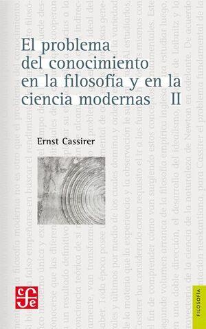 PROBLEMA DEL CONOCIMIENTO EN LA FILOSOFÍA Y EN LA CIENCIA MODERNA, II, EL