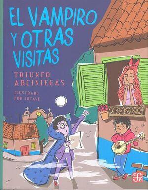 VAMPIRO Y OTRAS VISITAS, EL