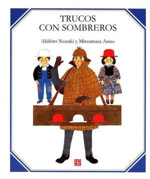 TRUCOS CON SOMBREROS