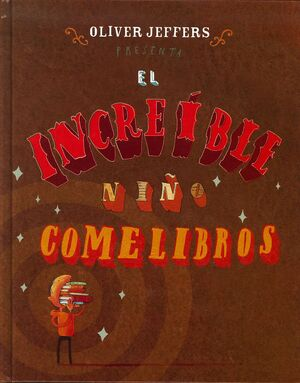 INCREÍBLE NIÑO COMELIBROS, EL