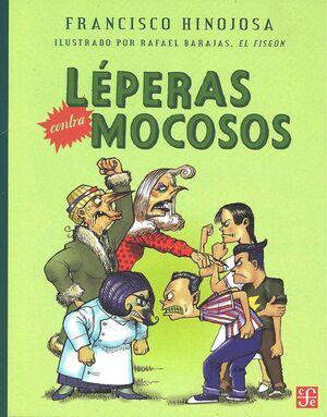LÉPERAS CONTRA MOCOSOS