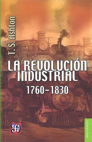 REVOLUCIÓN INDUSTRIAL, 1760-1830, LA