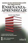 MODELOS DE SISTEMATIZACIÓN DEL PROCESO DE ENSEÑANZA-APRENDIZAJE