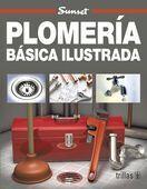 PLOMERÍA BÁSICA ILUSTRADA