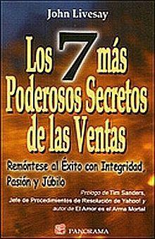 7 MÁS PODEROSOS SECRETOS DE LAS VENTAS, LOS