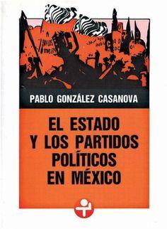 ESTADO Y LOS PARTIDOS POLÍTICOS EN MÉXICO, EL