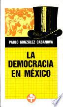 DEMOCRACIA EN MÉXICO, LA