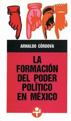 FORMACIÓN DEL PODER POLÍTICO EN MÉXICO, LA