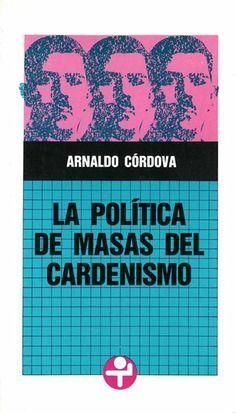 POLÍTICA DE MASAS DEL CARDENISMO, LA