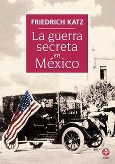 GUERRA SECRETA EN MÉXICO, LA
