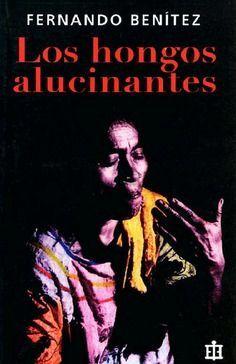 HONGOS ALUCINANTES, LOS