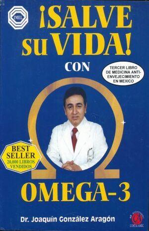 SALVE SU VIDA CON OMEGA 3
