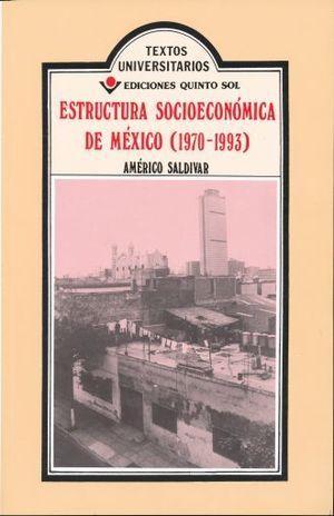 ESTRUCTURA SOCIOECONÓMICA DE MÉXICO ( 1970-1993 )