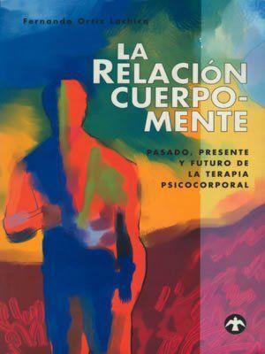 RELACIÓN CUERPO-MENTE, LA