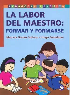 LABOR DEL MAESTRO: FORMAR Y FORMARSE, LA