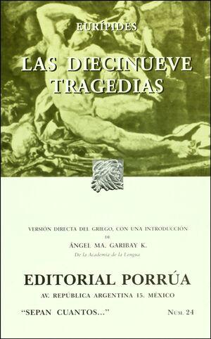 DIECINUEVE TRAGEDIAS, LAS