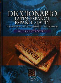 DICCIONARIO LATÍN-ESPAÑOL, ESPAÑOL-LATÍN