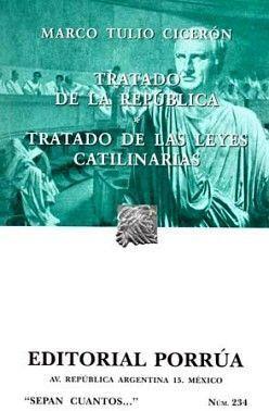 TRATADO DE LA REPUBLICA - TRATADO DE LAS LEYES CATILINARIAS