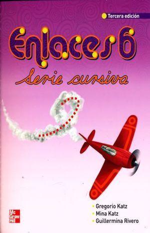 ENLACES 6 PRIMARIA SERIE CURSIVA