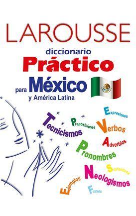 DICCIONARIO PRÁCTICO PARA MÉXICO Y AMÉRICA LATINA