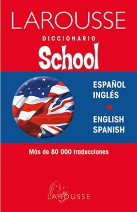 DICCIONARIO SCHOOL ESPAÑOL-INGLÉS