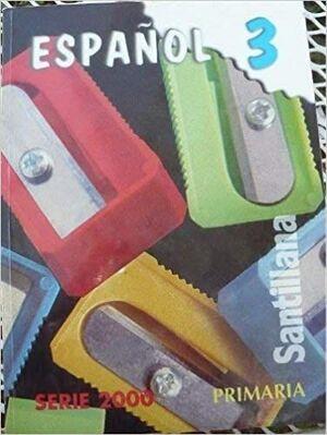ESPAÑOL 3 PRIMARIA SERIE 2000