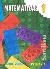 MATEMÁTICAS 1 PRIMARIA SERIE 2000