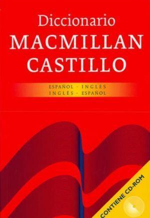 DICCIONARIO MACMILLAN CASTILLO ESPAÑOL - INGLES - ESPAÑOL