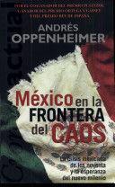 MÉXICO EN LA FRONTERA DEL CAOS