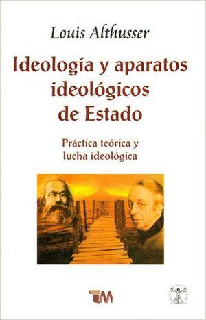 IDEOLOGÍA Y APARATOS IDEOLÓGICOS